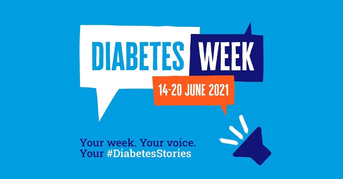 Diabetes Uk 21 14-20 June 2021 Your week your voice #Diabeticstories