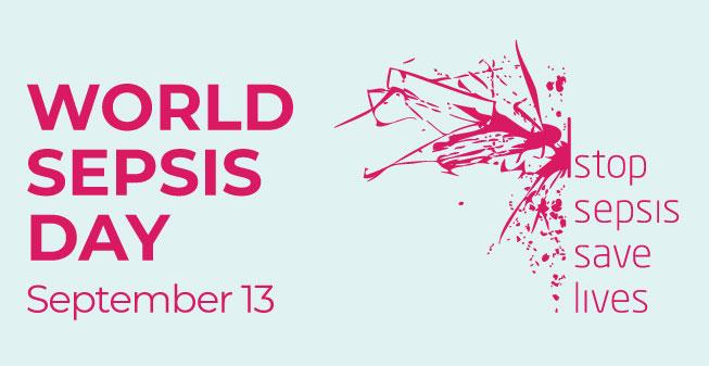 World Sepsis day. September 13. STOP SEPSIS SAVE LIVES